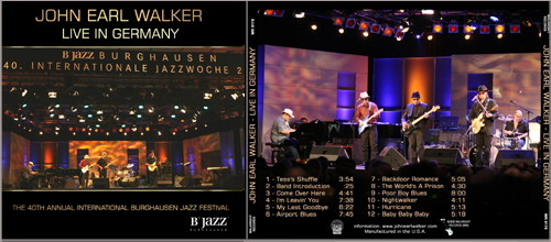 LIVE IN GERMANY by John Earl Walker, just released!